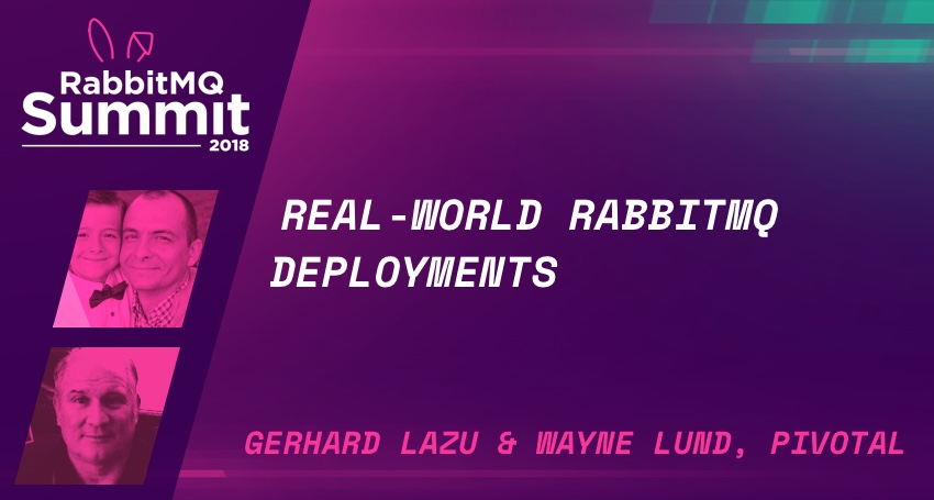 Real-world RabbitMQ deployments - Gerhard Lazu