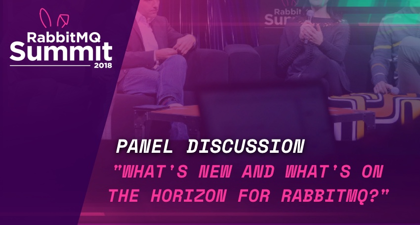 Panel Discussion: What's new and what's on the horizon for RabbitMQ - Dormain Drewitz
